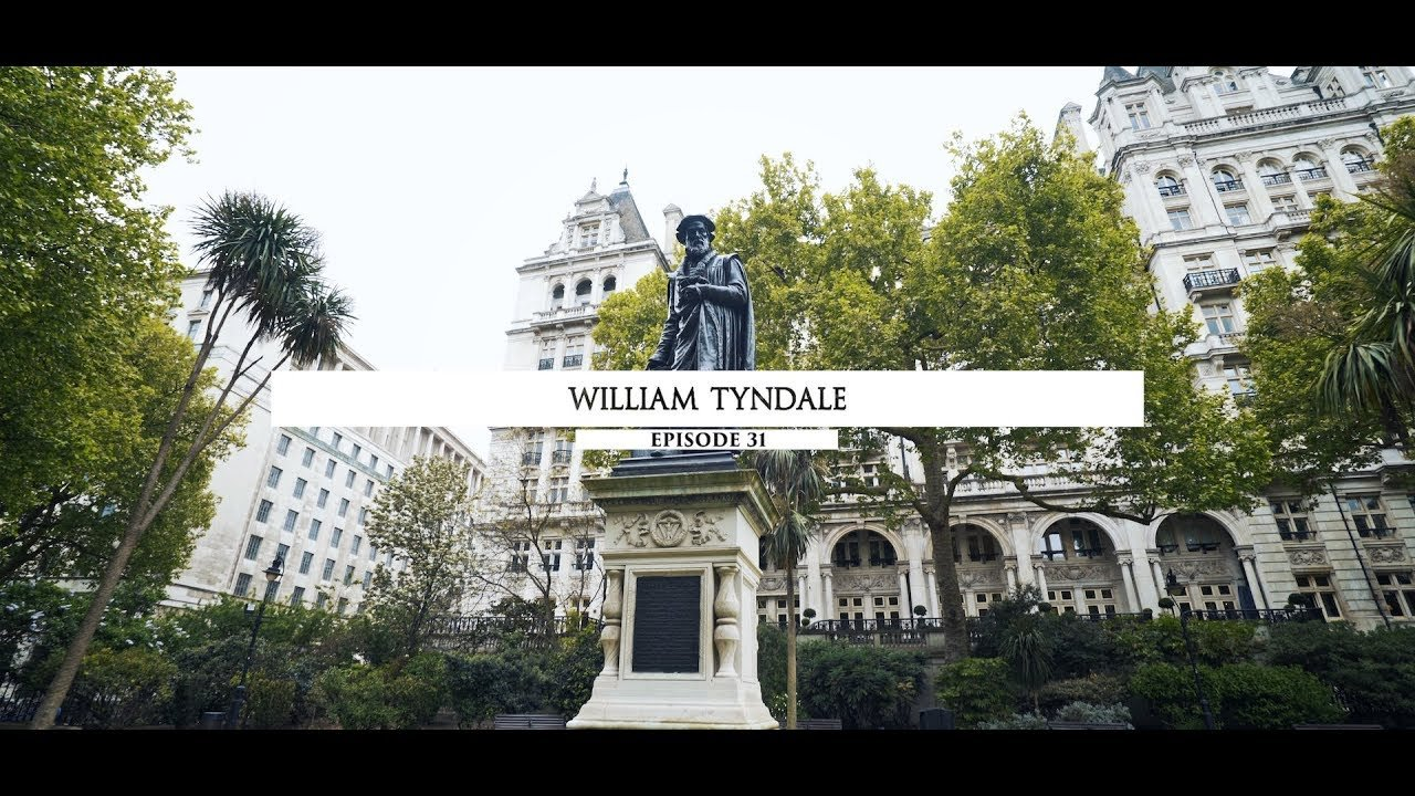 Kořeny víry: William Tyndale (31/48)